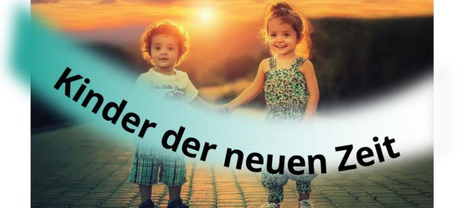 Kinder der neuen Zeit. Mit Vertrauen, Freude und Zuversicht in eine Selbstbestimmte Geburt